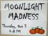Moonlight Madness sign